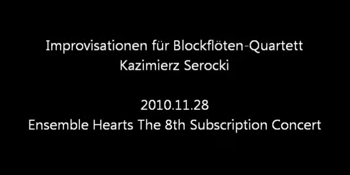 Improvisationen für Blockflöten-Quartett/Kazimierz Serocki