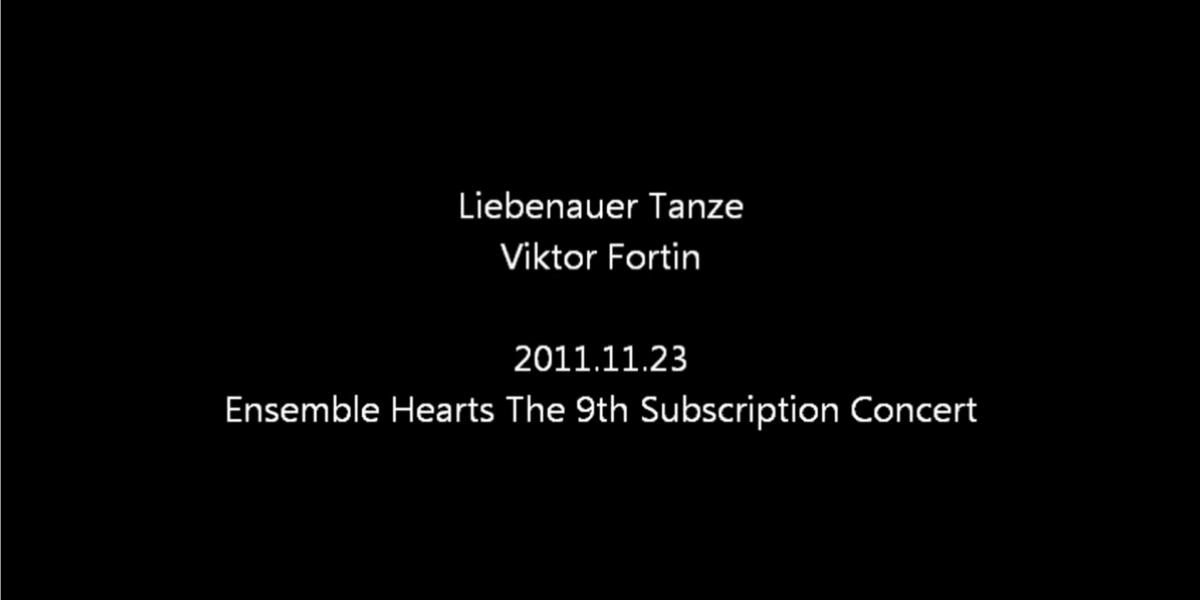 Liebenauer Tanze/Viktor Fortin