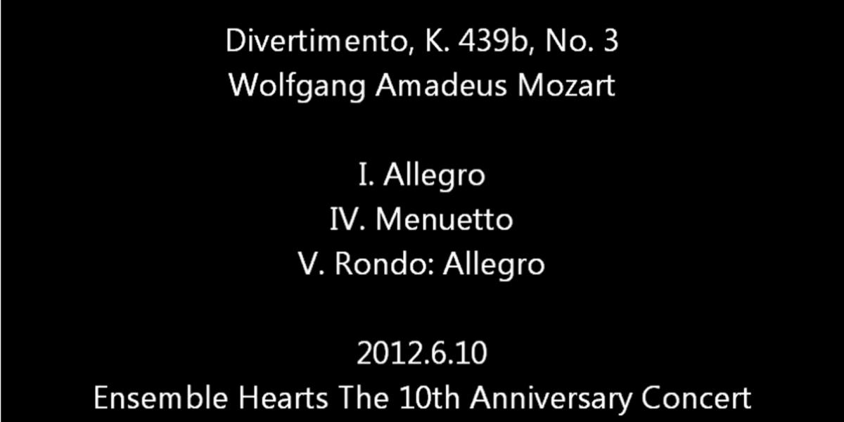 Divertimento, K.439b,No.3(5つのディヴェルティメントK.439b第3番より)/W.A.Mozart